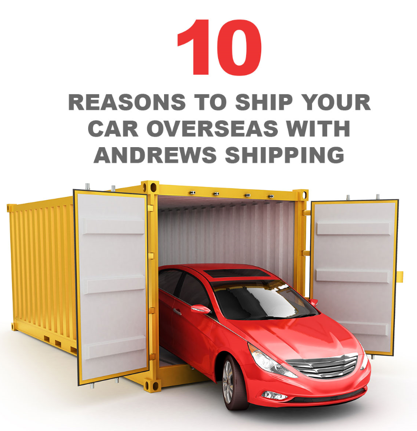 10 reasons to ship your car with Andrews